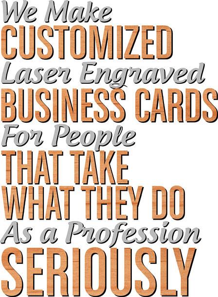 we make customized laser engraved business cards